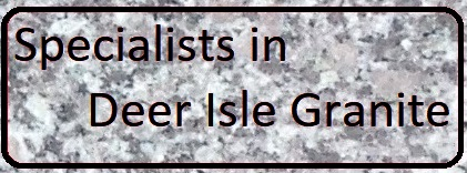 Specialists in Deer Isle granite